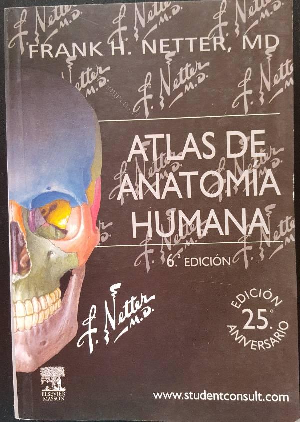 Atlas De Anatomía Humana + Cd (Netter, 6 Edición) 2016-04-18 ...