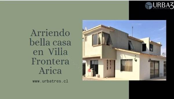 arriendo casa amplia en sector villa frontera arica